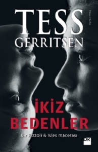 İkiz Bedenler-Tess Gerritsen
