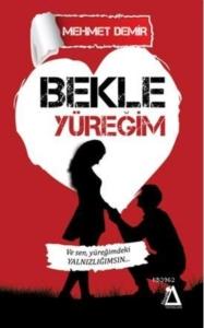 Bekle Yüreğim-Mehmet Demir