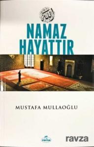 Ravza Yayınları Namaz Hayattır Mustafa Mullaoğlu