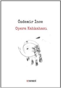 Opera Kahkahası-Özdemir İnce