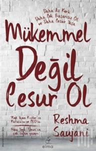 Mükemmel Değil Cesur Ol-Reshma Saujani