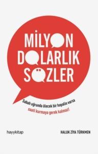 Milyon Dolarlık Sözler-Haluk Ziya Türkmen