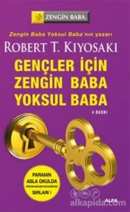 Gençler İçin Zengin Baba Yoksul Baba Robert T. Kiyosaki