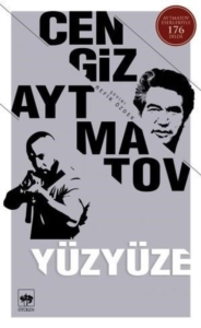 Yüzyüze-Cengiz Aytmatov