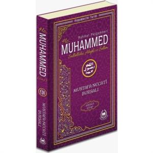 Rahmet Peygamberi Hz. Muhammed Sallallahü Aleyhi ve Sellem 1-Mustafa Necati Bursalı