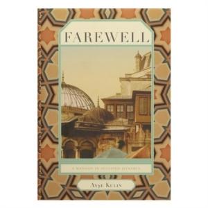 Farewell-Ayşe Kulin