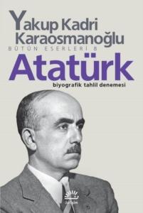 Atatürk-Yakup Kadri Karaosmanoğlu