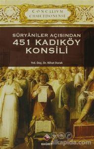 Süryaniler Açısından 451 Kadıköy Konsili Nihat Durak
