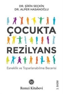 Çocukta Rezilyans-Şirin Seçkin, Alper Hasanoğlu