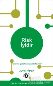 Risk İyidir John Piper