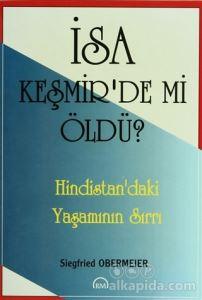 İsa Keşmir'de mi Öldü? Siegfried Obermeier