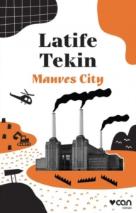 Manves City Latife Tekin