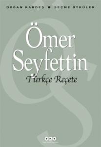 Türkçe Reçete-Ömer Seyfettin
