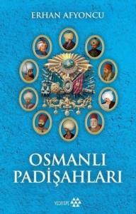 Osmanlı Padişahları-Erhan Afyoncu