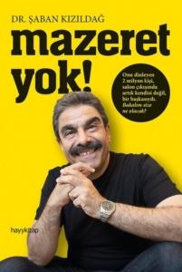 Mazeret Yok!-Şaban Kızıldağ