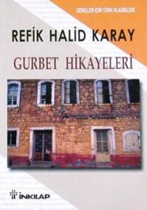 Gurbet Hikayeleri-Refik Halid Karay