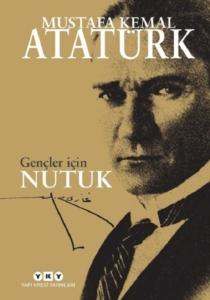 Gençler İçin Nutuk- Mustafa Kemal Atatürk