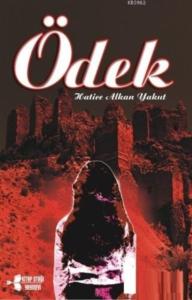 Ödek-Hatice Alkan Yakut