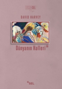 Dünyanın Halleri-David Harvey