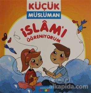 İslamı Öğreniyorum - Küçük Müslüman