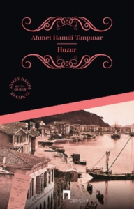 Huzur-Ahmet Hamdi Tanpınar