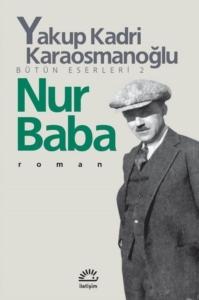 Nur Baba-Yakup Kadri Karaosmanoğlu