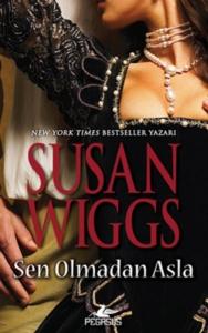 Sen Olmadan Asla-Susan Wiggs
