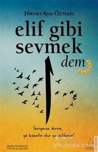 Elif Gibi Sevmek - Dem Hikmet Anıl Öztekin