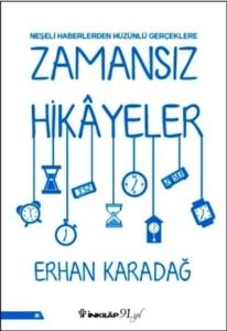 Zamansız Hikayeler-Erhan Karadağ