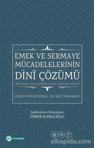 Emek ve Sermaye Mücadelelerinin Dini Çözümü Eşref Efendizade Şevketi Mehmed
