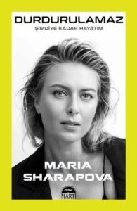 Durdurulamaz-Maria Sharapova