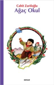 Ağaç Okul-Cahit Zarifoğlu