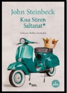 Kısa Süren Saltanat- John Steinbeck