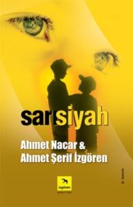 Sarısiyah-Ahmet Şerif İzgören