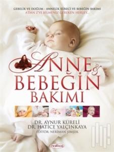Anne ve Bebeğin Bakımı + 12 CD-Aynur Küreli, Hatice Yalçınkaya