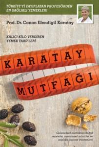 Karatay Mutfağı-Canan Efendigil Karatay