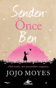 Senden Önce Ben-Jojo Moyes