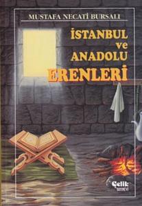 İstanbul ve Anadolu Erenleri-Mustafa Necati Bursalı