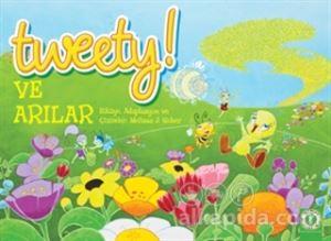 Tweety! Ve Arılar Melissa J. Suber