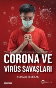 Corona ve Virüs Savaşları Kursad Berkkan