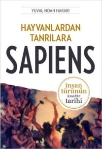 Hayvanlardan Tanrılara : Sapiens -Yuval Noah Harari