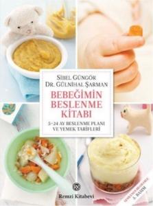Bebeğimin Beslenme Kitabı-Sibel Güngör Kızıltan