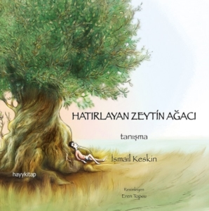 Hatırlayan Zeytin Ağacı-İsmail Keskin