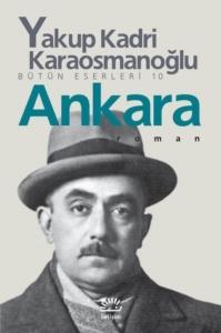 Ankara-Yakup Kadri Karaosmanoğlu