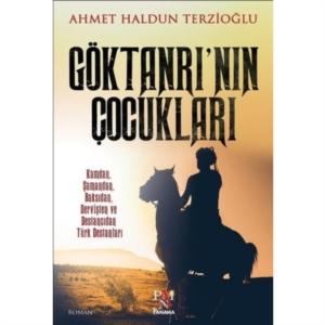 Göktanrı'nın Çocukları-Ahmet Haldun Terzioğlu