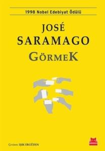 Görmek-Jose Saramago