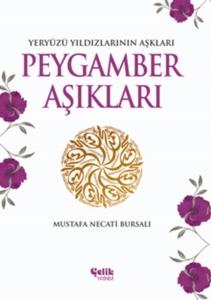 Peygamber Aşıkları-Mustafa Necati Bursalı