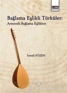 Bağlama Eşlikli Türküler - Armonik Bağlama Eşlikleri İsmail Sözen