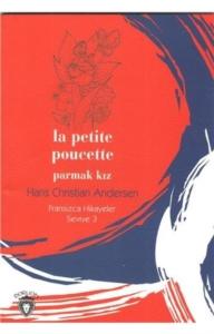 -Parmak Kız Fransızca Hikayeler Seviye 3Hans Christian Andersen
