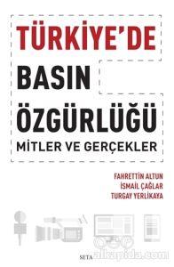 Türkiye'de Basın Özgürlüğü Fahrettin Altun İsmail Çağlar Turgay Yerlikaya